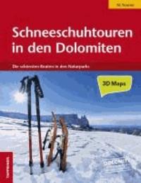 Maurizio Marchel - Schneeschuhtouren in den Dolomiten - Die schönsten 76 Routen in den Naturparks.