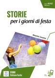 Maurizio Sandrini - Storie per i giorni di festa - Livello A1/A2 1000 parole.