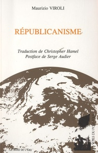Maurizio Viroli - Républicanisme.