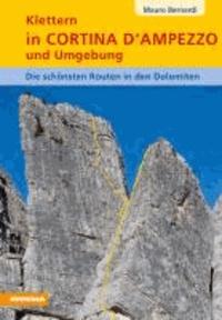 Mauro Bernardi - Klettern in Cortina D'Ampezzo und Umgebung - Die schönsten Routen in den Dolomiten.