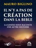 Mauro Biglino - Il n'y a pas de création dans la Bible - La Genèse nous raconte une autre histoire.