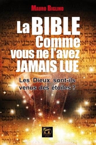 La Bible comme vous ne l'avez jamais lue - Format ePub - 9782362770357 - 14,99 €