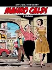 Michel Constant - Mauro Caldi 8 - La Mamma.