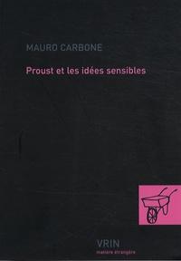 Mauro Carbone - Proust et les idées sensibles.