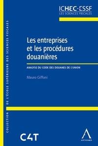 Les entreprises et les procédures douanières - Analyse du Code des douanes de lUnion.pdf