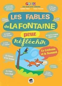 Mauro Mazzari et Laetitia Pelisse - Les Fables de La Fontaine pour réfléchir.