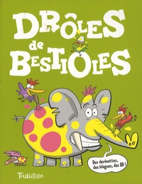 Mauro Mori et Franck Girard - Drôles de bestioles.