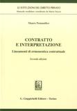 Mauro Pennasilico - Contratto e interpretazione - Lineamenti di ermeneutica contrattuale.