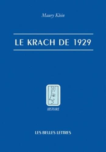 Maury Klein - Le Krach de 1929.
