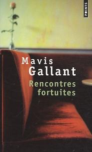 Mavis Gallant - Rencontres fortuites.