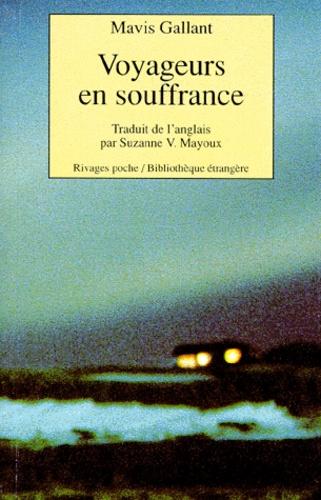 Mavis Gallant - Voyageurs en souffrance - [nouvelles.