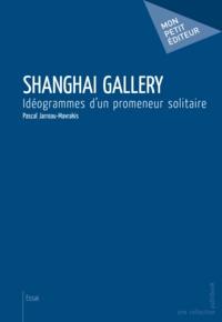 Mavrakis - Shanghai Gallery.