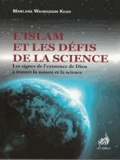Mawlana Wahiddudin Khan - Islam et les défis de la science.