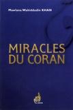 Mawlana Wahiddudin Khan - Miracles du Coran.