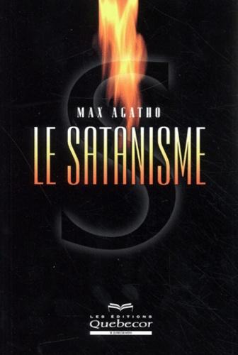 Max Agatho - Le satanisme.