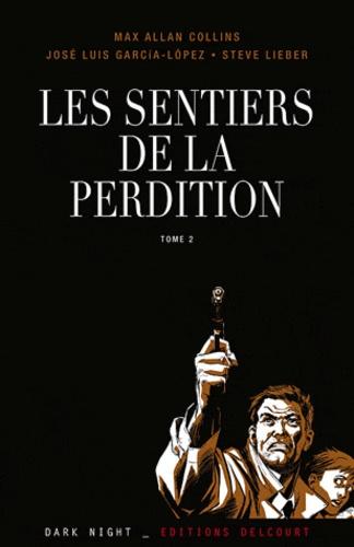 SENTIERS DE PERDITION LA TÉLÉCHARGER LES