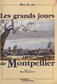 Max Allier - Les grands jours de Montpellier.