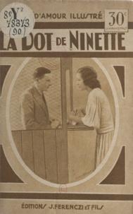 Max-André Dazergues - La dot de Ninette.