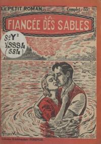 Max-André Dazergues - La fiancée des sables.