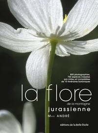Max André - La flore de la montagne jurassienne.