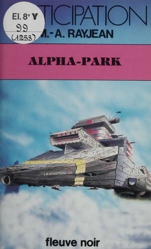 Max-André Rayjean - Alpha-park.