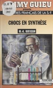 Max-André Rayjean et Jimmy Guieu - Chocs en synthèse.