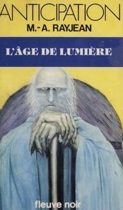 Max-André Rayjean - L'Âge de lumière.