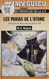 Max-André Rayjean - Les Parias de l'atome.