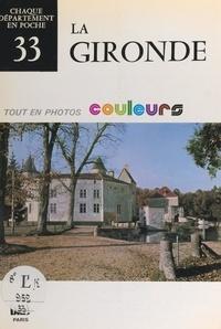Max Artis et  Collectif - La Gironde (33).