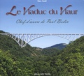 Max Assié - Le viaduc du Viaur - Chef-d'oeuvre de Paul Bodin.