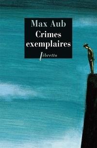 Max Aub - Crimes exemplaires.