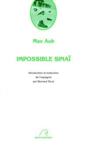 Max Aub - Impossible Sinaï.