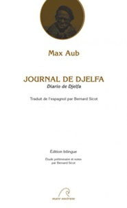 Max Aub - Journal de Djelfa.