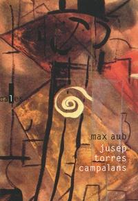 Max Aub - Jusep Torres Campalans - 68 reproductions.