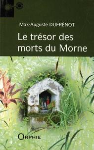 Max-Auguste Dufrénot - Le trésor des morts du Morne.