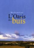 Max Aujard Catot - L'Oasis des buis.