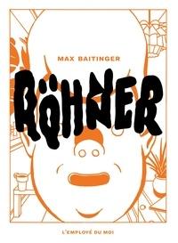 Max Baitinger - Röhner.