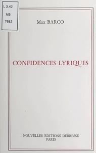 Max Barco - Confidences lyriques.
