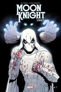 Max Bemis et Jacen Burrows - Moon Knight Legacy Tome 1 : La folie dans le sang.