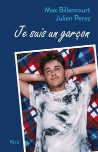 Max Billancourt et Julien Perez - Je suis un garçon.