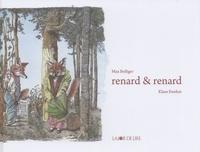 Max Bolliger et Klaus Ensikat - Renard & Renard.