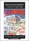 Max Bontems et Claude-Youenn Roussel - Saint-Lunaire balnéaire - Le grand rêve de Sylla Laraque.