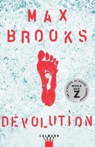 Max Brooks - Dévolution.