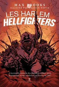 Max Brooks - Les Harlem Hellfighters.