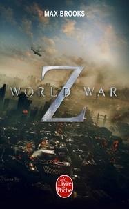 Max Brooks - World War Z - Une histoire orale de la Guerre des Zombies.