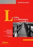 Max Butlen - Les voies de la littérature au cycle 2.