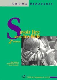 Max Butlen et Madeleine Couet - Savoir lire avec les bibliothèques centres documentaires. - 2ème édition.
