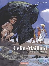 Max Cabanes - Colin-Maillard - Suivi de Maxou contre l'Athlète.
