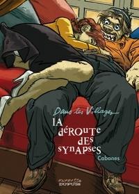 Max Cabanes - Dans les Villages Tome 7 : La déroute des synapses.