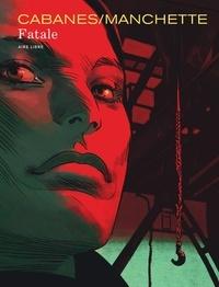 Max Cabanes et Doug Headline - Fatale.